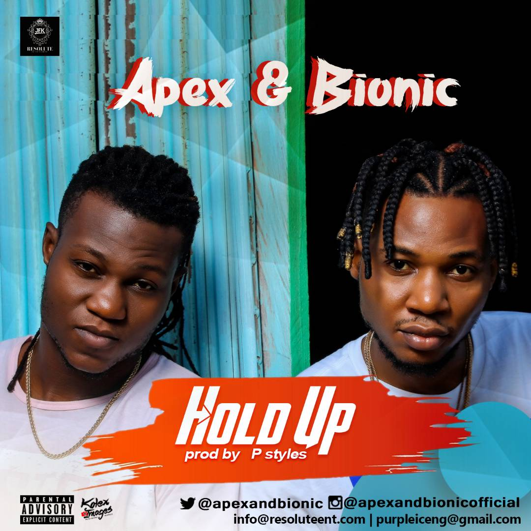 Apex-And-Bionic-Hold-Up-Cover-Art Music: Apex & Bionic - Hold Up Music