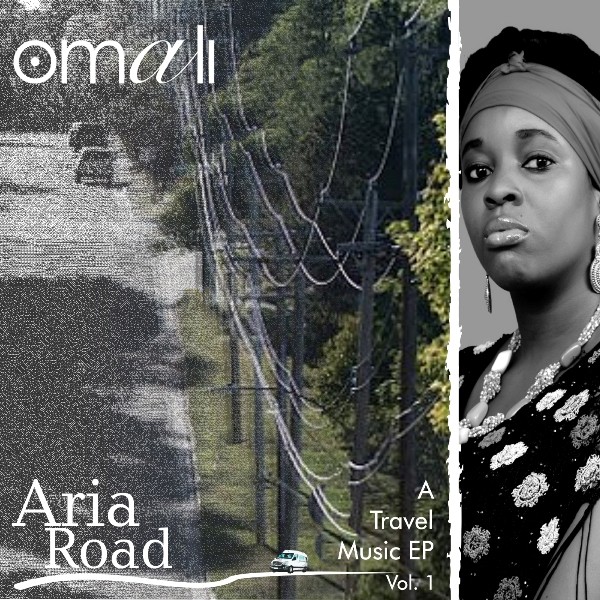 Aria-Road-Vol.-1-EP_600x600 Music: Omali - Aria Road EP (Vol. 1) + First Class Music