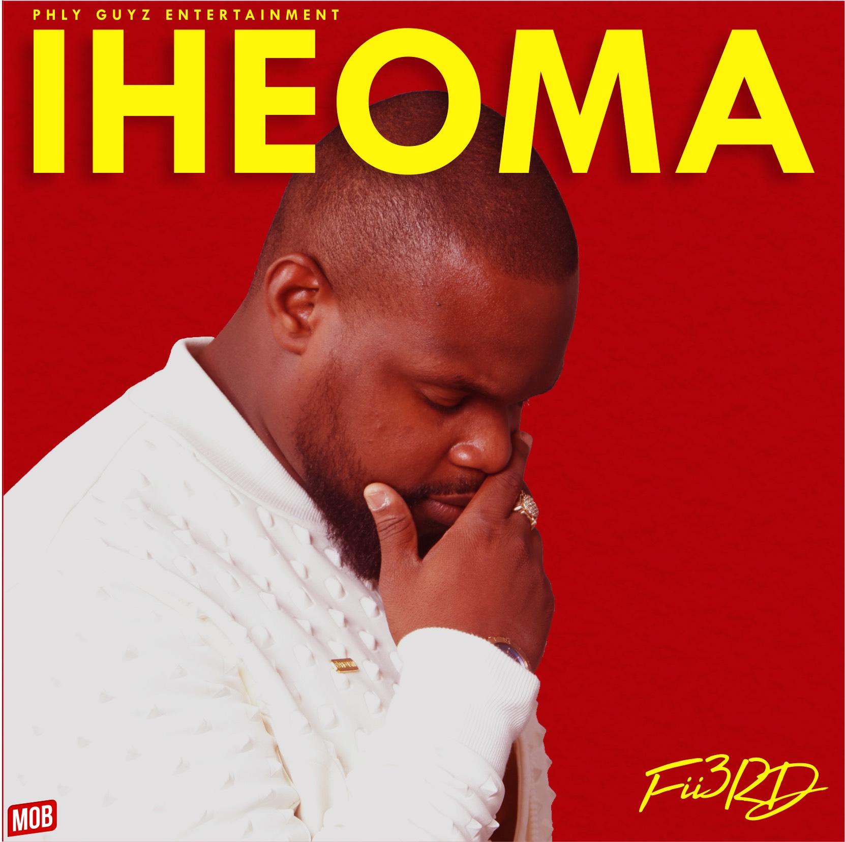 Fii3rd Music: Fii3rd – Iheoma Music
