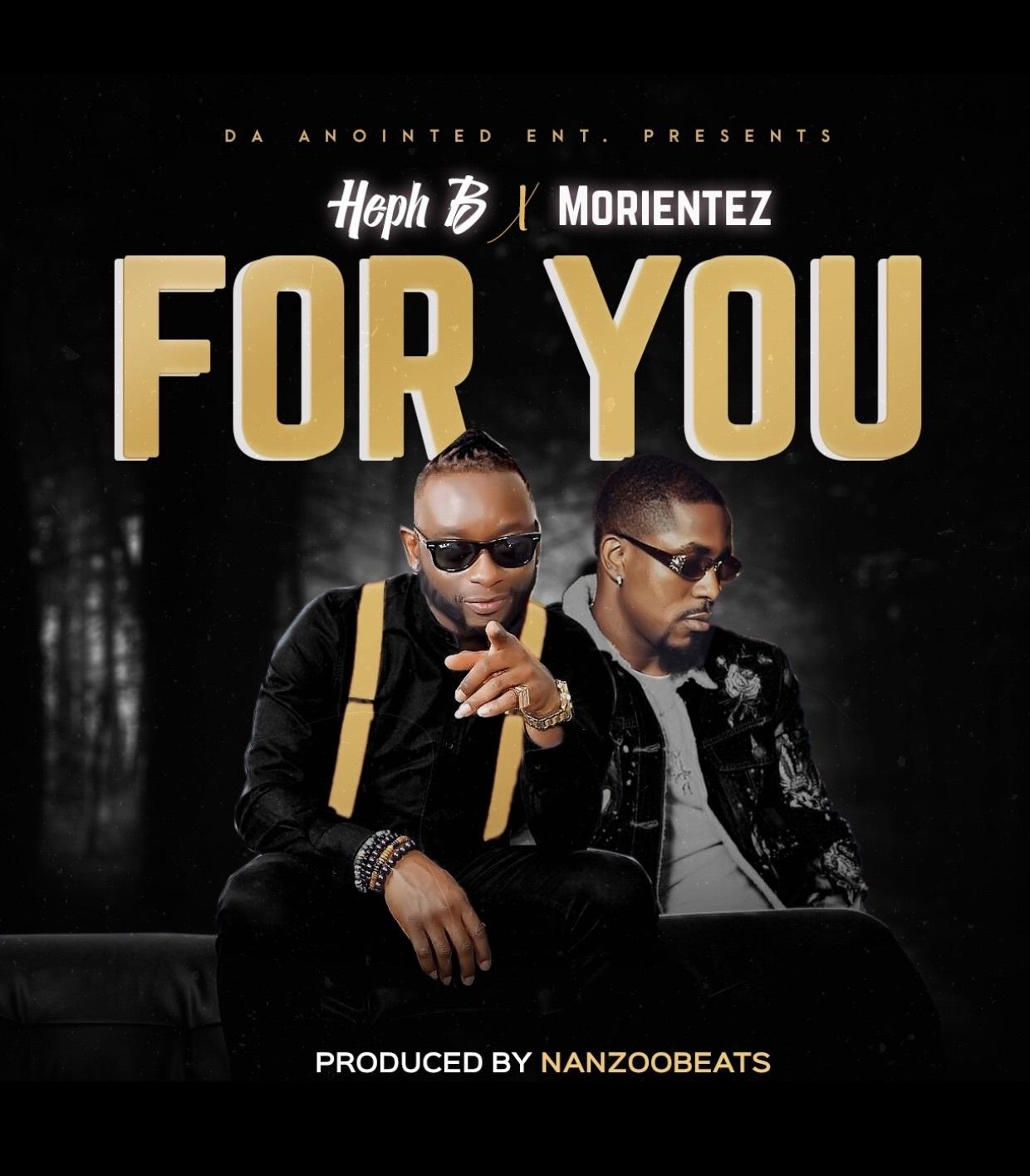 Heph B - For You ft. Morientez