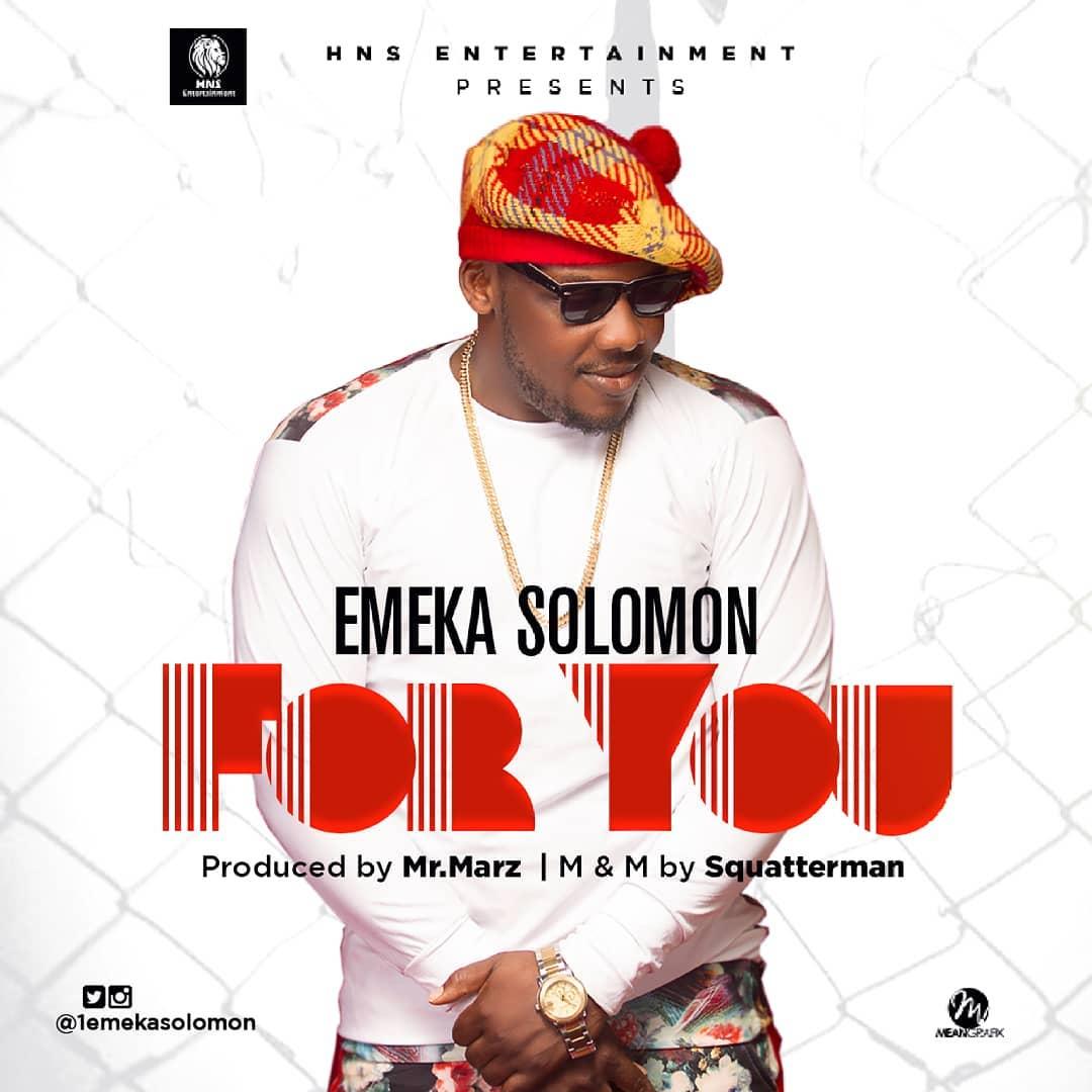 ART-1 Music: Emeka Solomon - For You Music