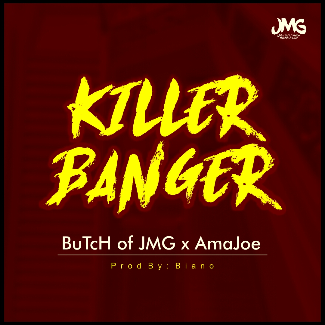Art-1 Butch of JMG X AmaJoe - Killer Banger (Prod. Biano) Music