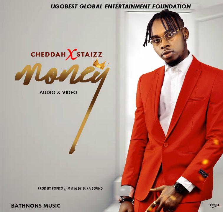 Cheddah - Money Ft Staizz