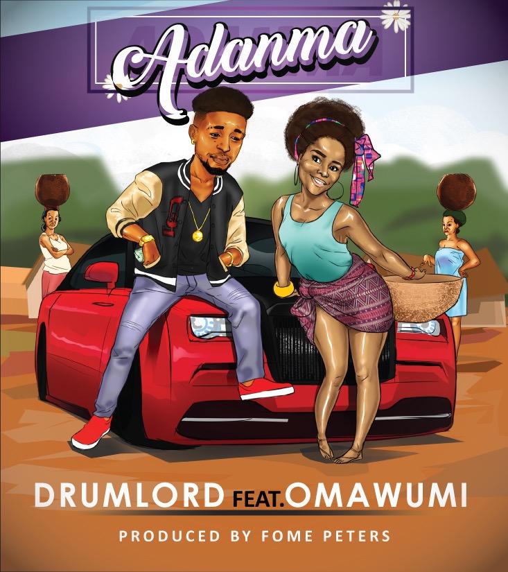 Drumlord ft. Omawumi - Adanma