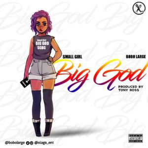 Bobo Large – small girl Big God