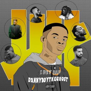 DannyBoy-The-Ghost-I-Dey-Rap-300x300 Music: DannyBoy The Ghost - I Dey Rap Music
