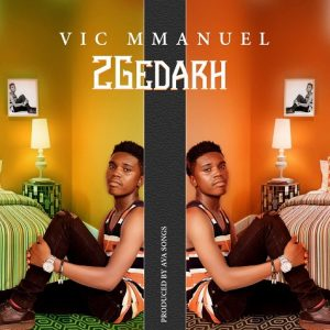 IMG-300x300 Music: Vic mmanuel - 2gedarh Music