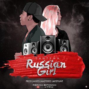 Santywa – Russian Girl