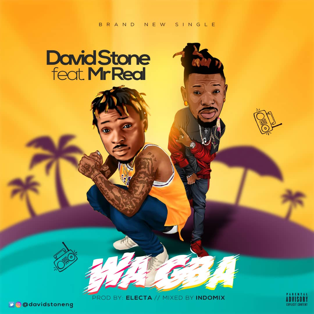 David Stone ft. Mr Real - Wa Gba