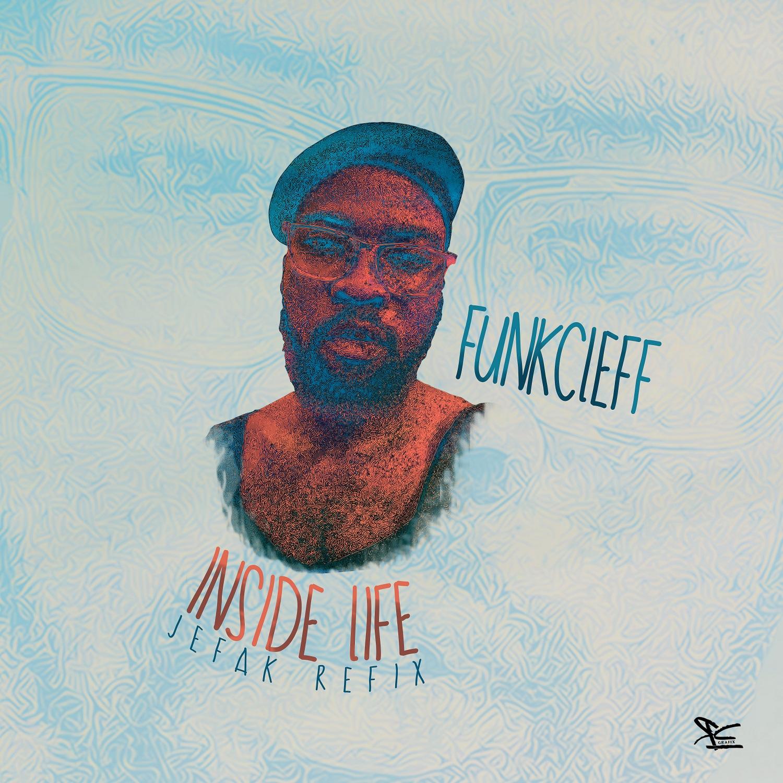 Funkcleff - Inside Life (Jefak Refix)