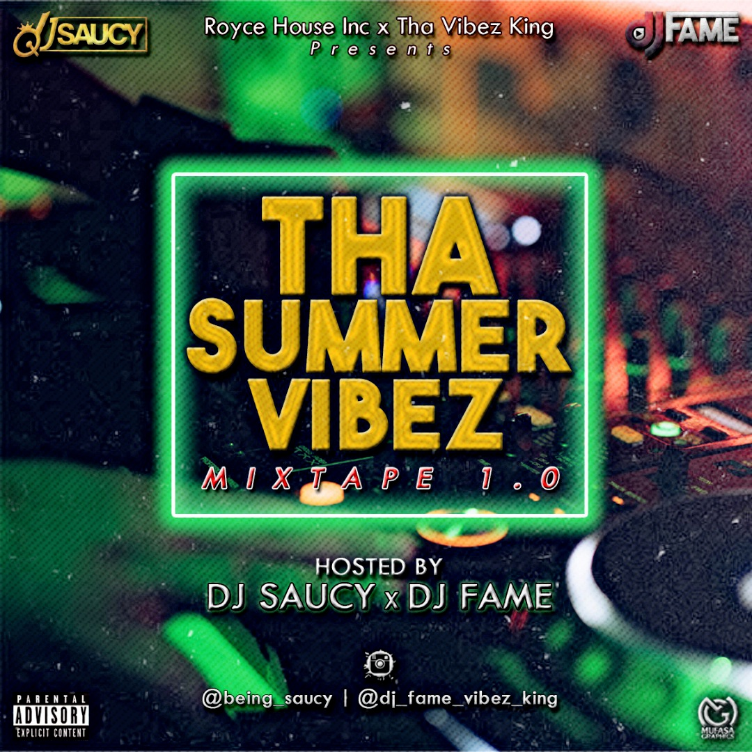 MIXTAPE: DJ Saucy & DJ Fame - Tha Summer Vibez Mixtape