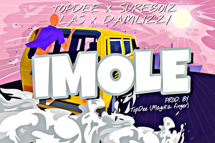 Topdee Ft. Sureboiz X Las & Damlizzy – Imole