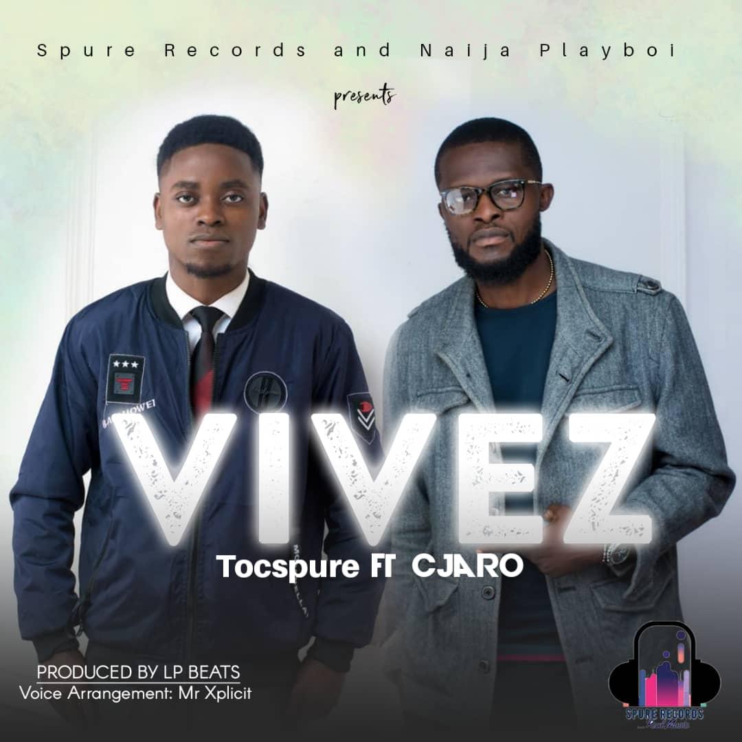 Tocspure ft. Cjaro – Vives