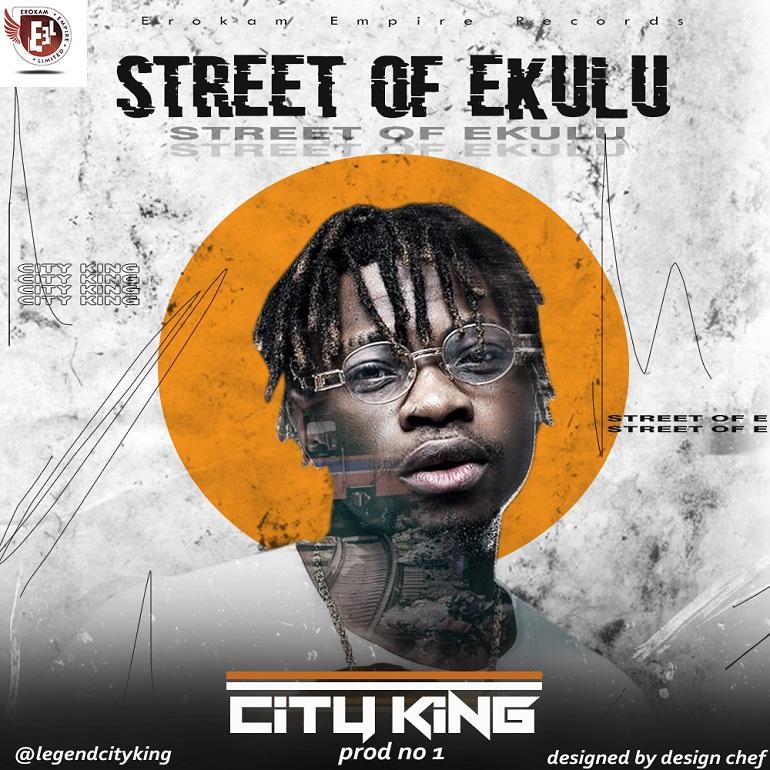 City King - Street Of Ekulu