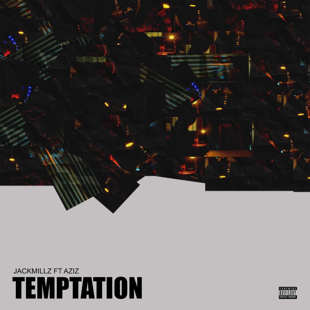 JackMillz ft. Aziz - Temptation