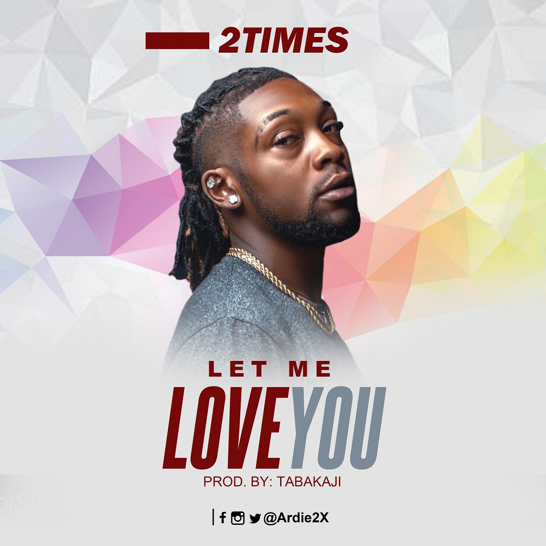 2times - Let Me Love You
