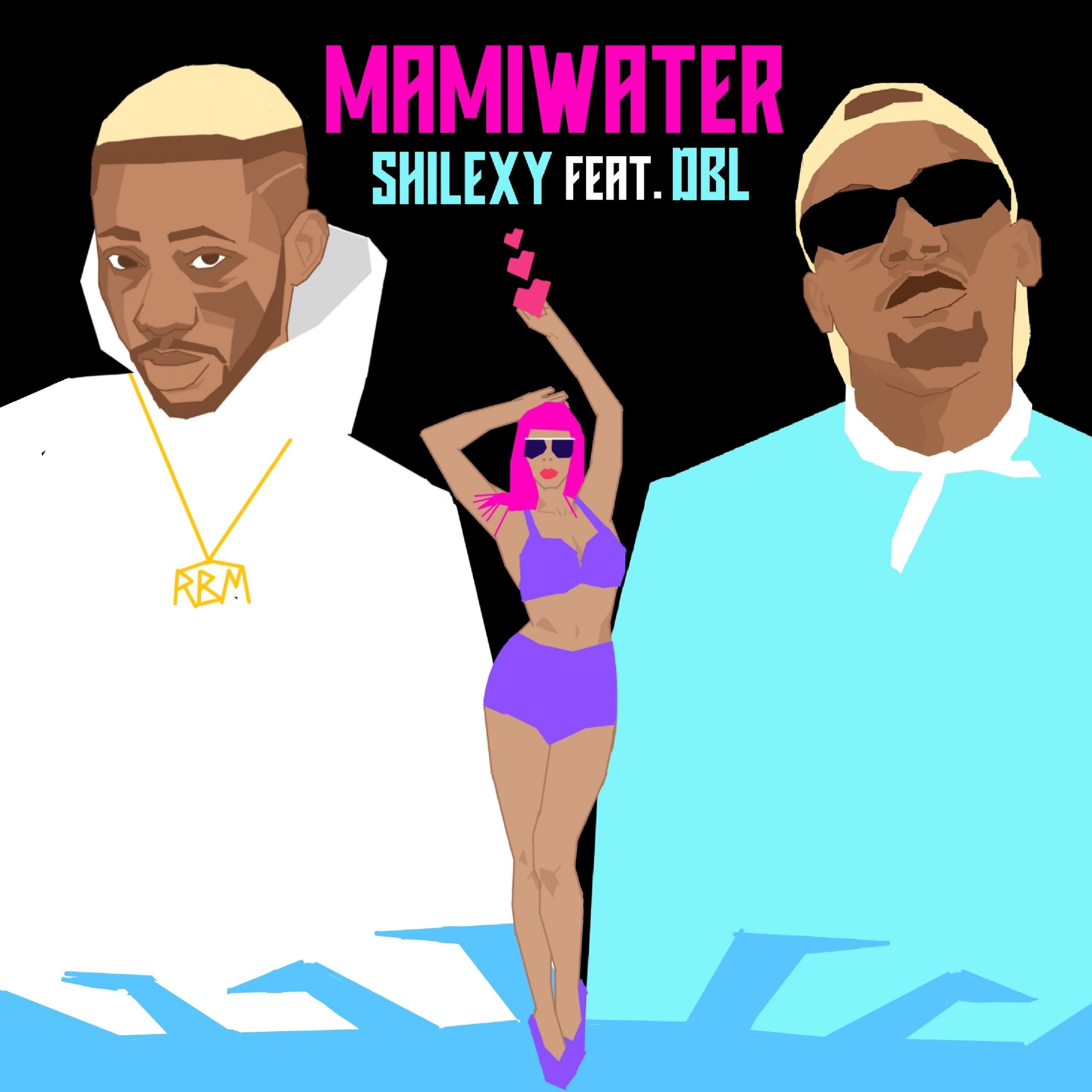 Shilexy ft. DBL - Mami Water