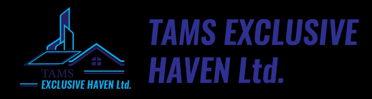Tams Exclusive Haven Ltd