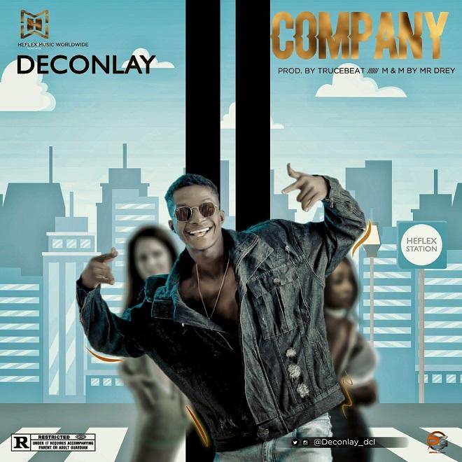 Deconlay - Company (Prod. by Truce Beatz)
